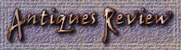 Antiques Review